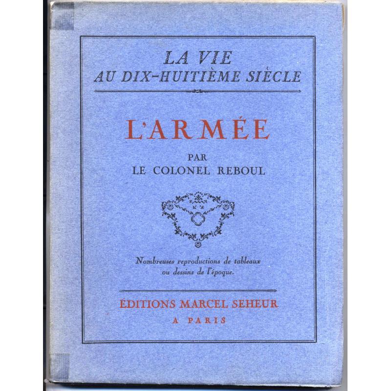 L'armée n°5 de la collection La vie au dix huitième siècle