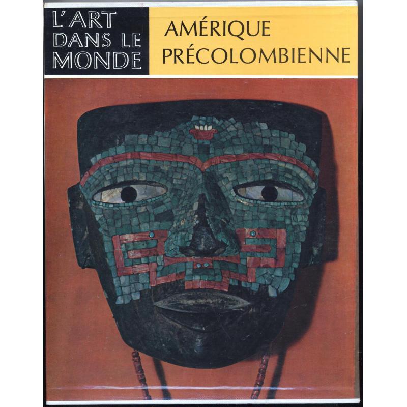 L'art dans le monde Amérique précolombienne