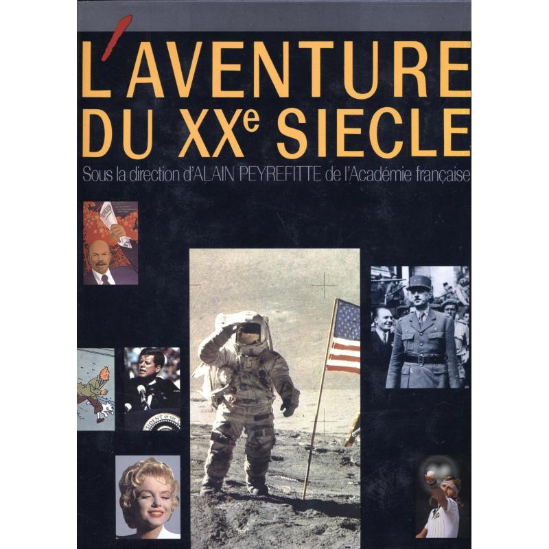 L'aventure du XXe siecle d'apres les collections et grandes signatures Figaro