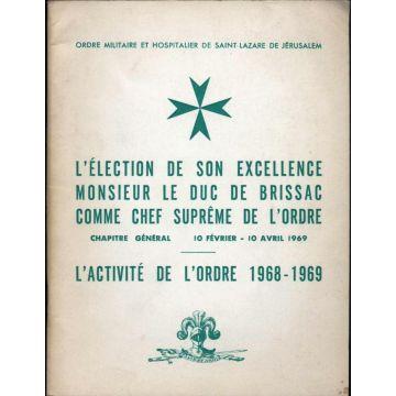 L'election de son excellence Monsieur le Duc de Brissac comme chef suprême