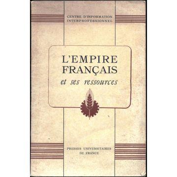 L'Empire français et ses ressources