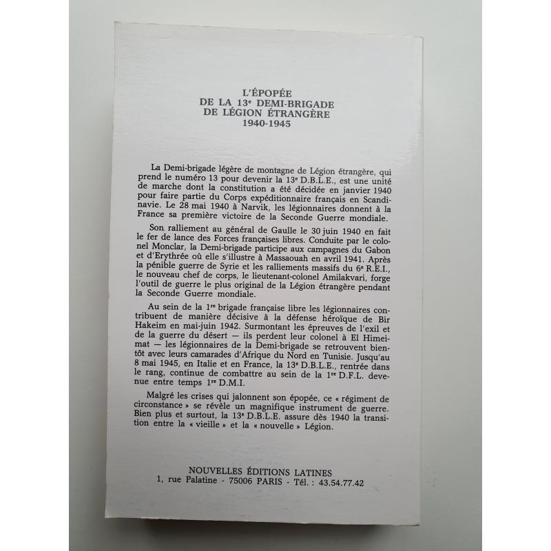 L'epopee de la 13è demi-brigade de Legion etrangere 1940-1945