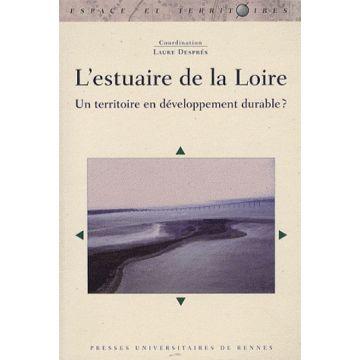 L'estuaire de la Loire  Un territoire en développement durable ?