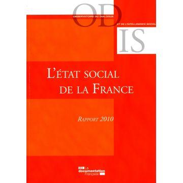 L'état social de la France  Mise en perspective historique et géographique. Rapport 2010