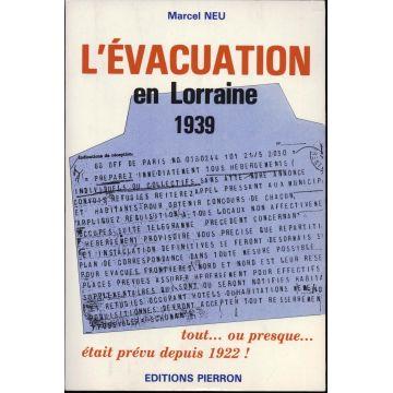L'évacuation en Lorraine 1939