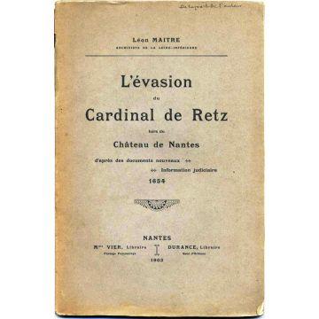 L'évasion du Cardinal de Retz hors du château de Nantes 1654