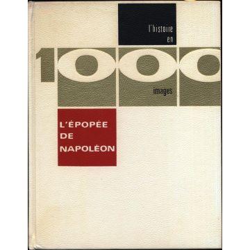 L'histoire en 1000 images tome 4 : L'épopée de Napoléon