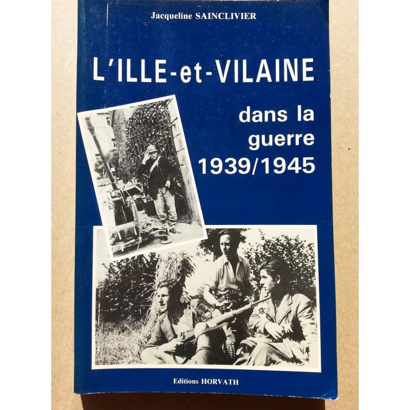 L'Ille et Vilaine dans la guerre 1939-1945