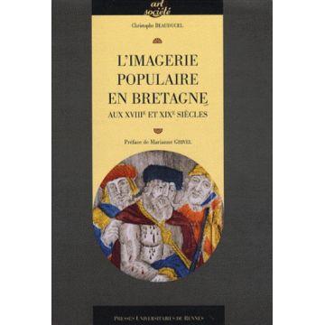 L'imagerie populaire en Bretagne aux XVIIIe et XIXe siècles