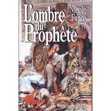 L'ombre du prophète  (roman historique sur l'Espagne musulmane)