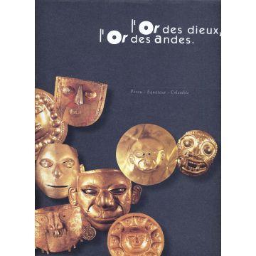 L'or des dieux l'or des Andes