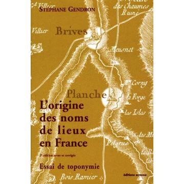 L'origine des noms de lieux en France