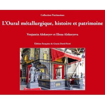 L'Oural métallurgique, histoire et patrimoine