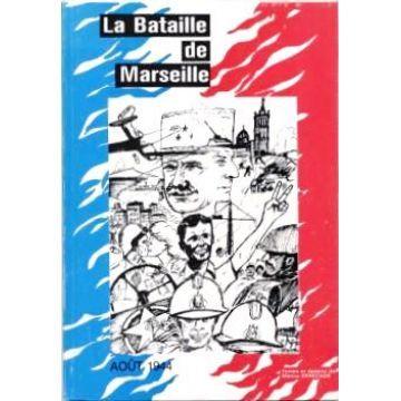 La Bataille de Marseille - août 1944  (Bande Dessinée) cartonné