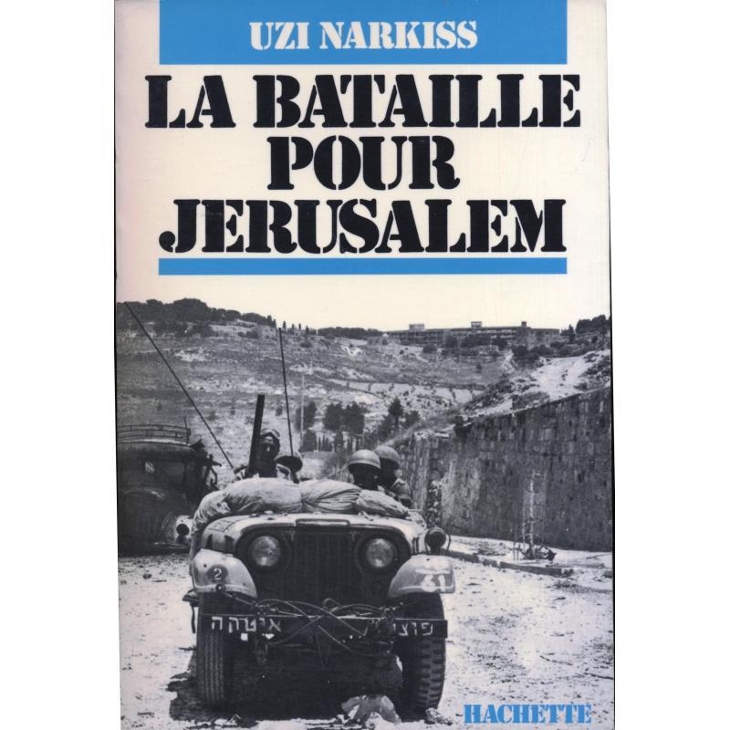 La bataille pour Jérusalem