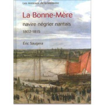 La Bonne-Mère, navire négrier nantais, 1802-1815