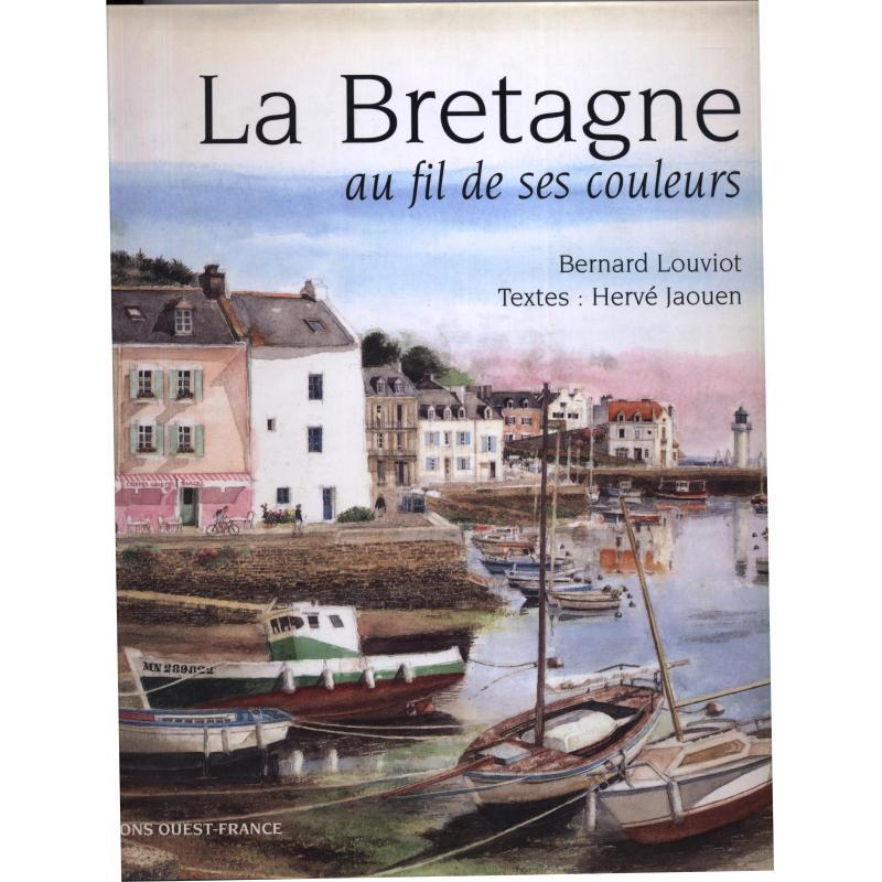 La Bretagne au fil de ses couleurs