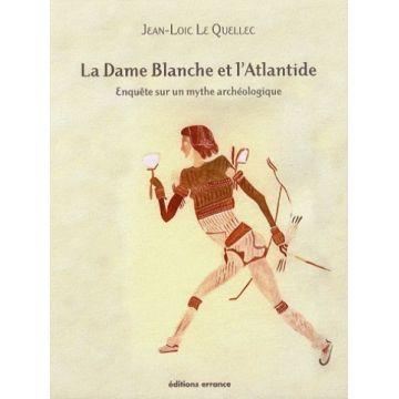 La Dame Blanche et l'Atlantide