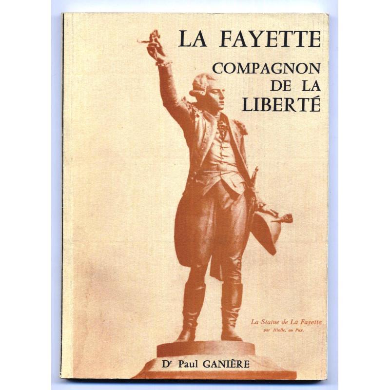 La Fayette compagnon de la liberte