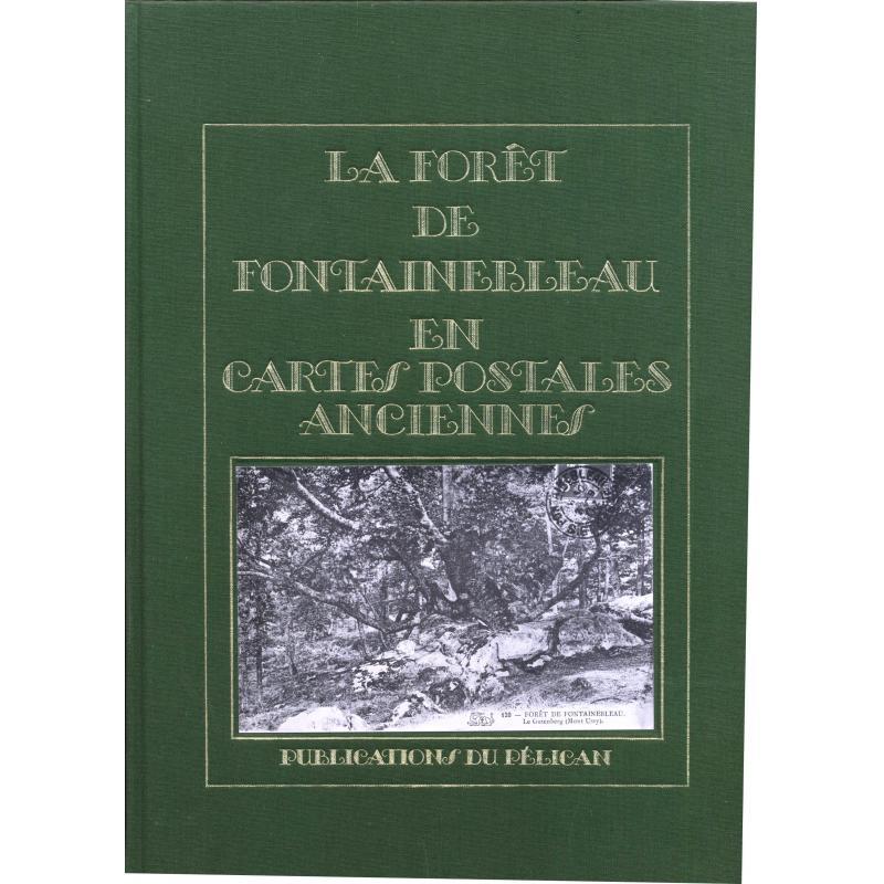 La forêt de Fontainebleau en cartes postales anciennes