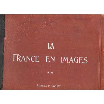 La France en images montagnes et plaines volume 2