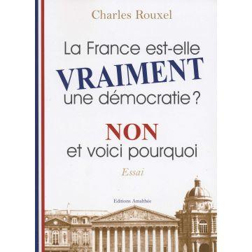 La France est-elle vraiment une démocratie ?