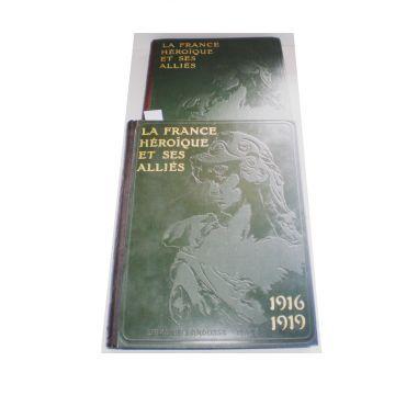 La France héroique et ses alliés TOMES 1 et 2