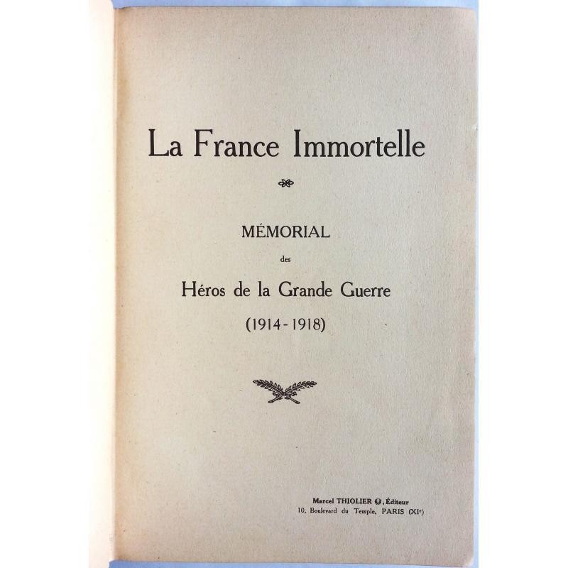 La France immortelle mémorial des héros de la grande guerre (1914-1918)