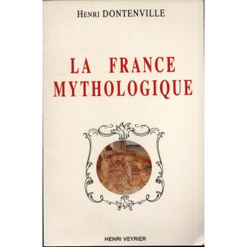 La France mythologique