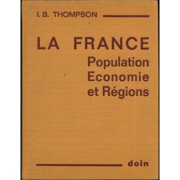 La France Population, Economie et Régions