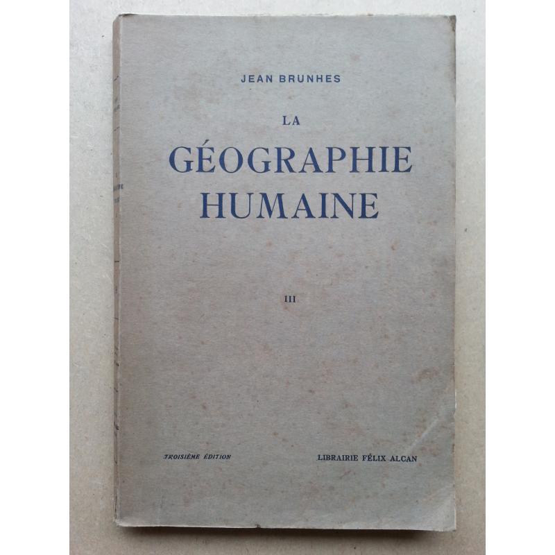 La géographie humaine tome 3