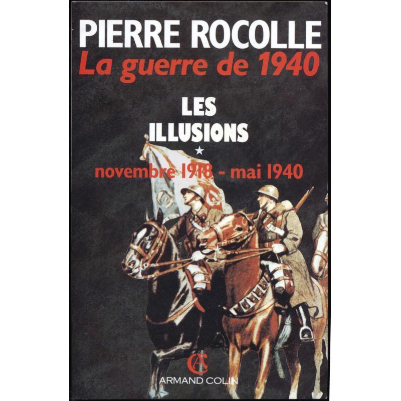 La guerre de1940. 2 tomes
