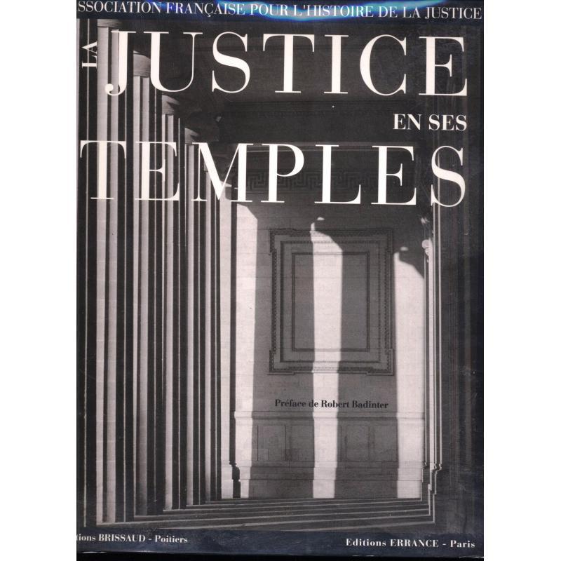La justice en ses temples Regards sur l'architecture judiciaire en France