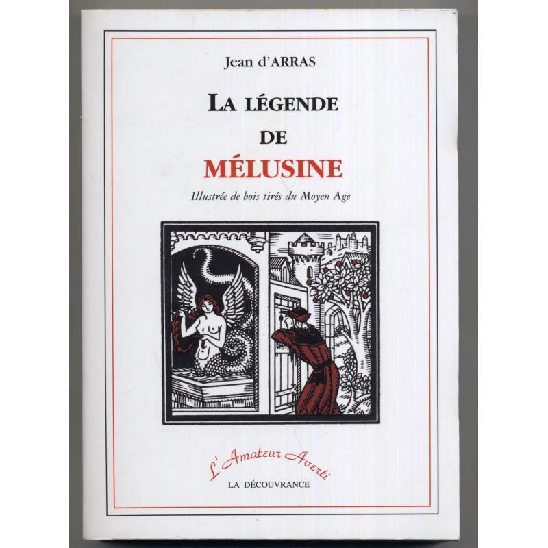 La legende de Melusine illustree de bois tirés du moyen age