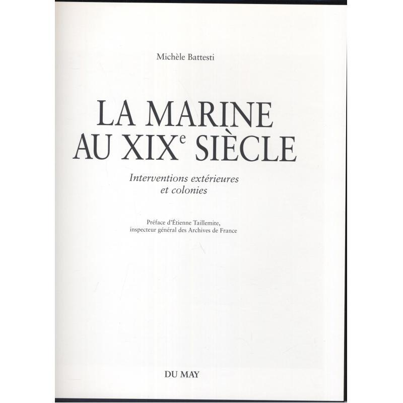 La marine au XIXe siecle interventions extérieures et colonies