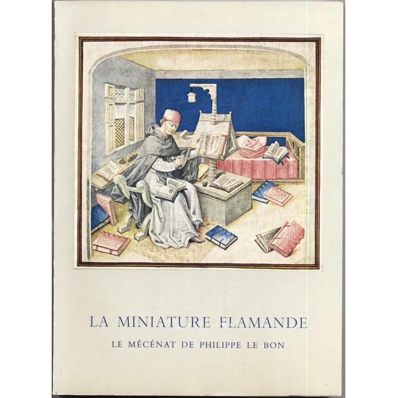 La miniature flamande le mécénat de Philippe le Bon