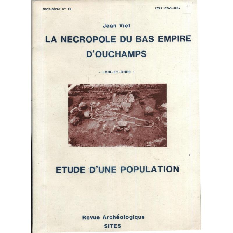 La nécropole du bas-Empire d'Ouchamps
