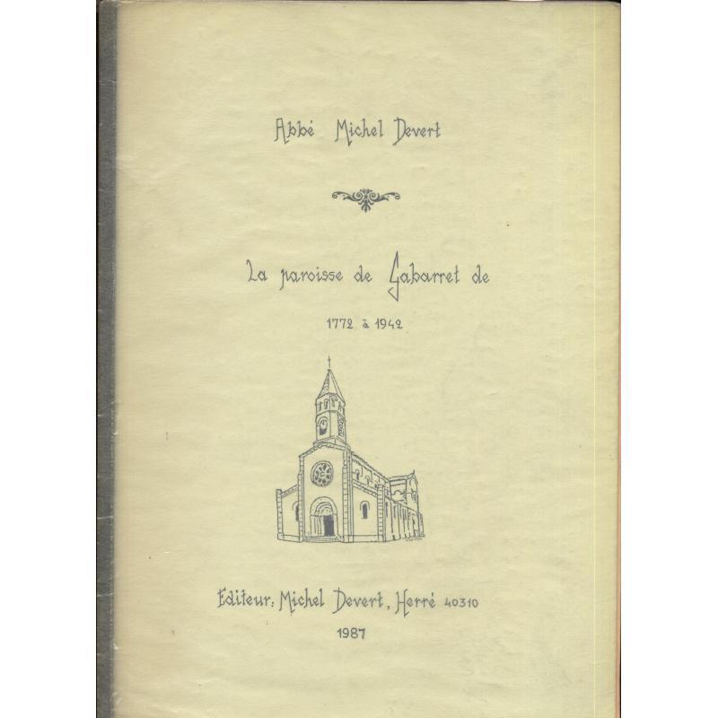 La paroisse de Gabarret de 1772 à 1942