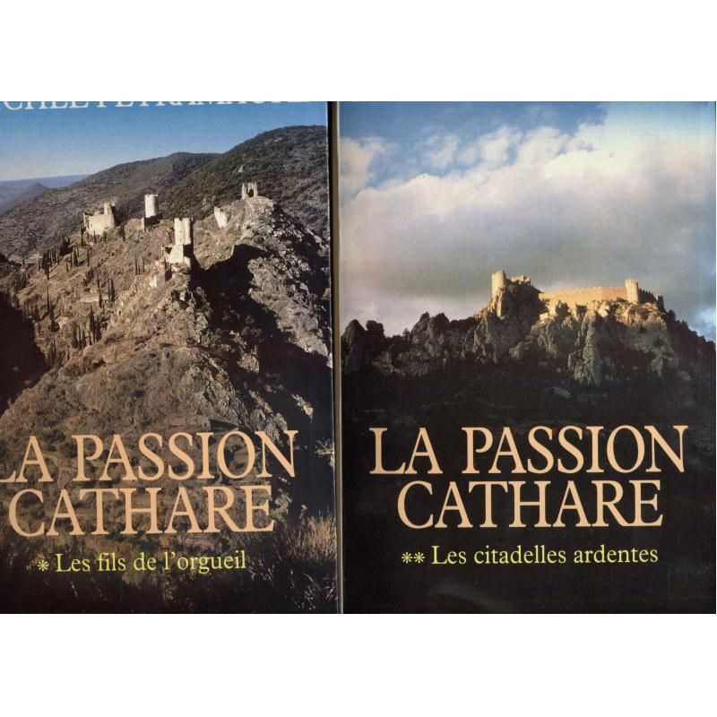La passion cathare 2 tomes