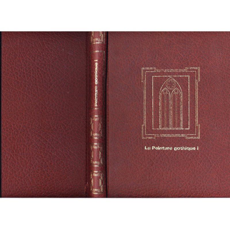 La peinture gothique  tome 1