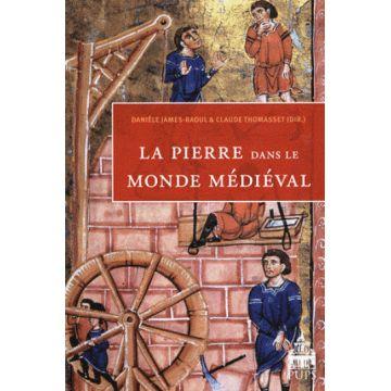 La pierre dans le monde médiéval
