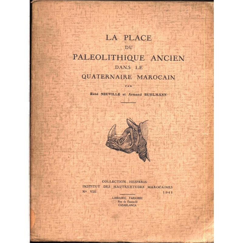 La place du paléolithique ancien dans le quaternaire marocain