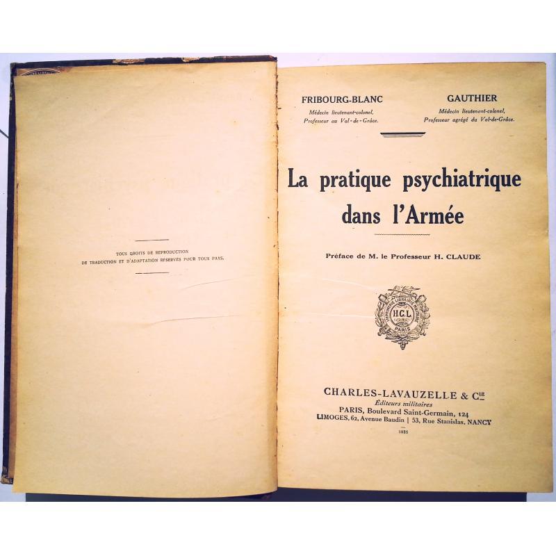 La pratique psychatrique dans l'armee