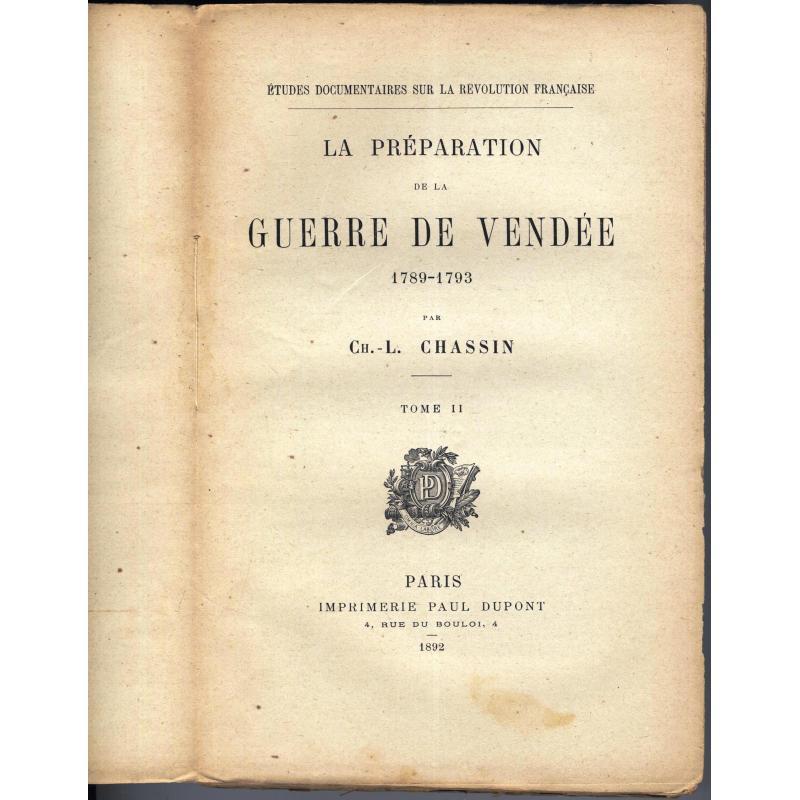 La préparation de la guerre de Vendée 1789 - 1793