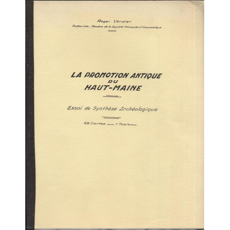 La promotion antique du Haut-Maine Essai de synthèse archéologique