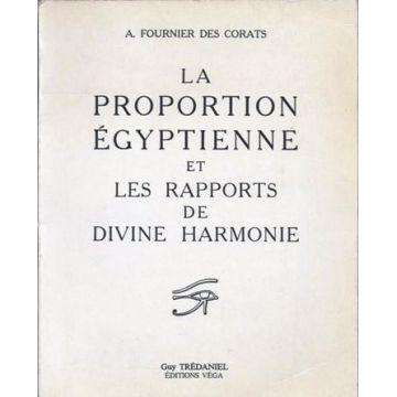 La proportion egyptienne et les rapports de divine harmonie
