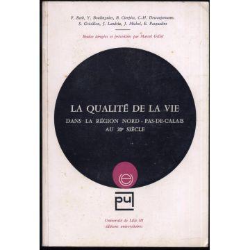 La qualité de la vie dans la région Nord-Pas-de-Calais au 20e siècle