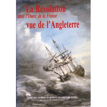 La Révolution dans l'Ouest de la France vue de l'Angleterre 1789-1799