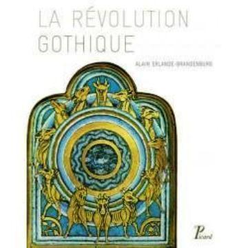 La révolution gothique 1130-1190