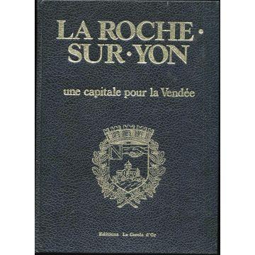 La Roche sur Yon une capitale pour la Vendée
